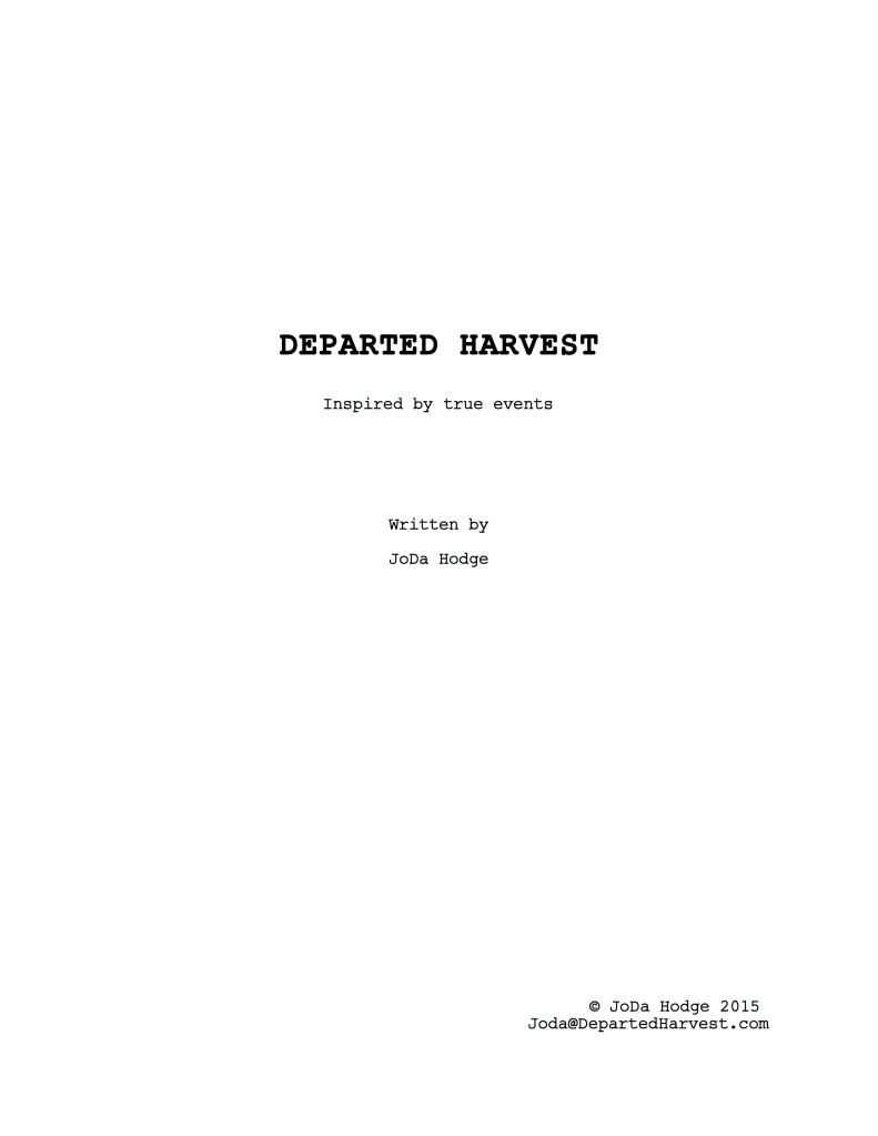 Departed Harvest Opening